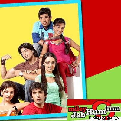 Miley Jab Hum Tum (2008) 1 sezona